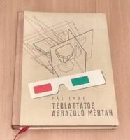 Műszaki szakkönyv eladó: Térláttatós ábrázoló mértan (Pál Imre, 1961)