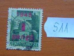 """1 / 1 PENGŐ 1945 """"1945"""" felül nyomtatva 511#"""