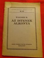 Antik kis könyv füzet Wagner: ISTENEK alkonya Radó Antal fordítása, Szentgyörgyi hagyatékból