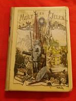 Antik Kaucsuk kötésű aranyozott lapos iniciálés könyv 1897  Múlt és Jelen elbeszélések
