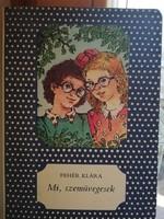 Fehér Klára-Mi, szemüvegesek  1986