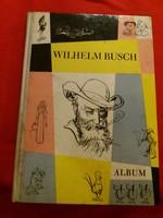 Régi német kiadású kultusz rajzos könyv Wilhelm Busch  : Max és Móricz illusztrált album könyv
