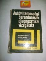Autóvillamossági berendezések diagnosztikai vizsgálata - 1976 - retro könyv
