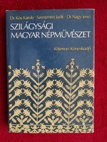 Dr.Kós-Szentimrei-Dr.Nagy : A szilágysági magyar népművészet