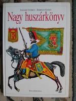 Nagy huszárkönyv- Ságvári György