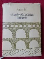 Andai Pál : A mérnöki alkotás története