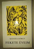 Szántó György: Fekete éveim 1973