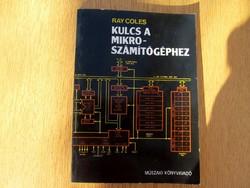 Kulcs a mikroszámítógéphez : Ray Coles