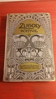 Zuboly könyve Dr. Bányai Elemér válogatott munkái 1916.