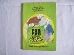 Csukás István - Pom Pom főz - szakácskönyv gyerekeknek
