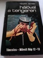 Pénzes Bethlen Hálóval a tengeren , Tuulikki Jantunen Dióbél - ország  ÚTIKALANDOK  könyv sorozat