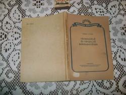 Taraba I.: Távbeszélő és távjelző berendezések - 1952