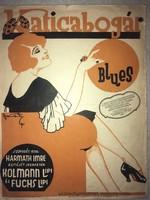 Katicabogár Blues /1927/ Rózsavölgyi zeneműkiadó!! Zenéjét szerezte; Kolmann Lipi és Fuchs Lipi