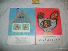 Petőfi Sándor Anyám tyúkja - 1974 - vastag lapú mesekönyv