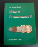 Dr. Unger Emil  - Magyar Éremhatározó II. 1526-1740 - (RITKA)