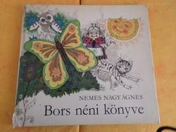 NEMES NAGY ÁGNES Bors néni könyve Öt éven felülieknek, 1978