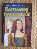 Gail Carson Levine: Bamarre hercegnői