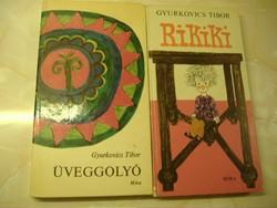 Gyurkovics Tibor Üveggolyó/ Rikiki. A két könyv egyben: 800 Ft.
