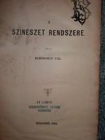 Rakodczay Pál :A színészet a művészetek rendszerében (1896 ) Antik színitanodás könyv