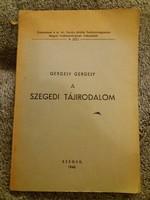 1943. GERGELY Gergely: A szegedi tájirodalom..tanulmány