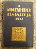 1931. A Magyar Ipar Almanachja a korabeli teljes magyar ipar résztvevői fotókkal  Társadalomtörténet