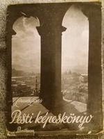 1937. Antik Lóránth László: Pest képeskönyv versekkel és korabeli fotókkal