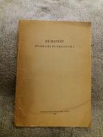 1960 Dr.Láng - Dr.Papp- Dr. Pénzes Budapest Földrajza és Geológiája tanulmány