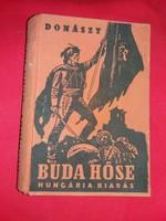 Donászy Ferenc :Buda Hőse regényes korrajz Buda visszafoglalásáról antik könyvritkaság