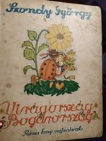 Szondy György: Virágország Bogárország mesekönyv Róna Emy rajzaival  1948