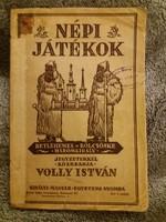 1940. WOLLY ISTVÁN : Népi játékok  Betlehemezés Bölcsöske Háromkirályok