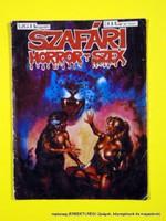 Szafári horror-szex  /    Egyszeri kiadvány 1 . Szám 1989  /  Képregény GYŰJTEMÉNY Szs.:  13739