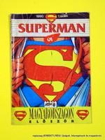 SUPERMAN  /  I . Évfolyam 1 . Szám 1990 ?  /  Képregény GYŰJTEMÉNY Szs.:  12793