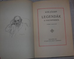 Kiss József Legendák a nagyapámról számozott!!