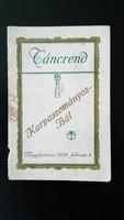TÁNCREND  KARPASZOMÁNYOS BÁL 1932.
