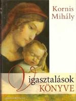 Vigasztalások könyve - CD melléklettel Kornis Mihály   SZOMBATHELYEN