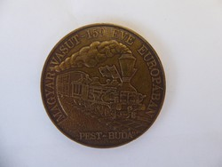 Magyar Vasút 150 éve Európában bronz emlékérme