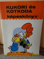 Bálint Ágnes : Kukori és Kotkoda - képeskönyv - régi mesekönyv (1985)