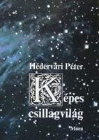 Hédervári Péter Képes csillagvilág