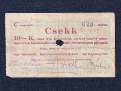 Magyarország Csekk 10 Koronáról 1919 Pápa szükségpénz C sorozat 1919 / id 16636/