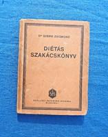 Dr. Szerb Zsigmond: Diétás szakácskönyv