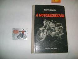 Ternai Zoltán: A motorkerékpár - 1965 + Pannónia matrica