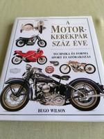 Hugh Wilson:A motorkerékpár száz éve