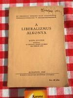 Koós Zoltán - 1940 - A liberalizmus alkonya - Budapest