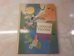 LADOGAI PAGODA Versek gyerekeknek Gaál Éva rajzaival, 1970