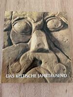 Das Keltische Jahrtausend: Katalog - Handbuch
