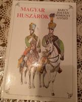A magyar huszár. Móra könyvkiadó, 1987., Ajánljon!