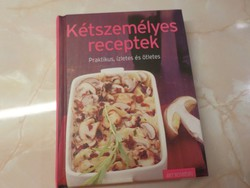Kétszemélyes receptek Praktikus, ízletes és ötletes, 2011