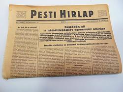 Küszöbön áll a német- jugoszláv egyezmény aláírása - Pesti Hírlap 1941 március 11.