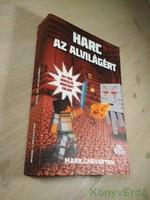 Mark Cheverton: Harc az alvilágért / Egy nem hivatalos Minecraft-kaland