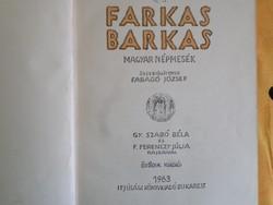 FARKAS BARKAS MAGYAR NÉPMESÉK, 1963
